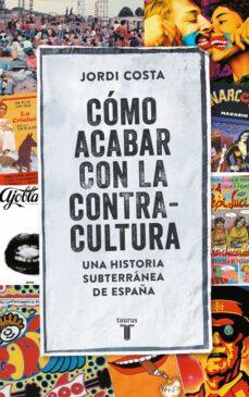 Colorroad.es Cómo Acabar Con La Contracultura Image
