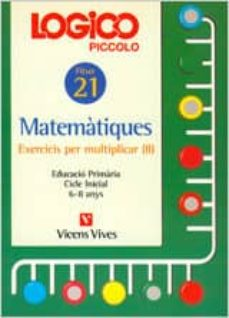 Geekmag.es Logico Piccolo Matematiques Fitxer 21 Exercicis Multiplicar Ii Cicle Inicial (6-8 Anys) Image