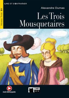 Descargar ebooks para móvil gratis LES TROIS MOUSQUETAIRES: AUXILIAR ESO (INCLUYE CD) 9788431680107