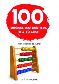 Emprende2020.es 100 Enigmas Matematicos (8 A 10 Años) Image