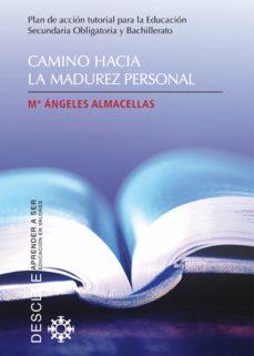 camino hacia la madurez personal (ebook)-maria angeles almacellas-9788433033307