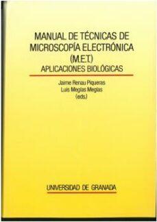 Descargar MANUAL DE TECNICAS DE MICROSCOPIA ELECTRONICA  APLICACION ES BIOLOGICAS gratis pdf - leer online