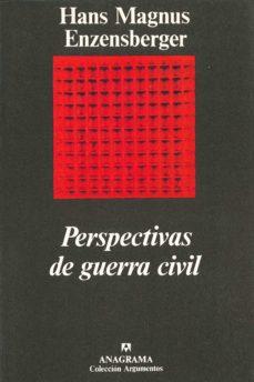 perspectivas de la guerra civil-hans magnus enzensberger-9788433913807