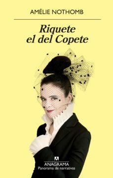 Libros gratis para leer sin descargar. RIQUETE EL DEL COPETE de AMELIE NOTHOMB 9788433980007 iBook
