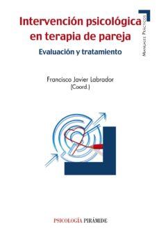 Descargar INTERVENCION PSICOLOGICA EN TERAPIA DE PAREJA: EVALUACION Y TRATAMIENTO gratis pdf - leer online
