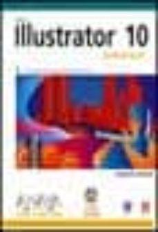 Valentifaineros20015.es Ilustrator 10 Avanzado (Inlcuye Cd-rom) (Diseño Y Creatividad) Image