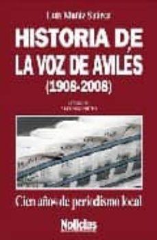 Titantitan.mx Historia De La Voz De Aviles (1908-2008) Image