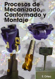 Viamistica.es Procesos De Mecanizado, Conformado Y Montaje Image