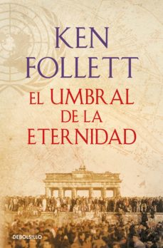 Caja de eBook: EL UMBRAL DE LA ETERNIDAD (THE CENTURY 3) de KEN FOLLETT