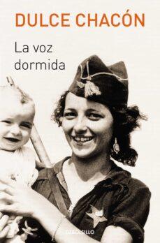 Descargador gratuito de libros de google LA VOZ DORMIDA in Spanish FB2 DJVU