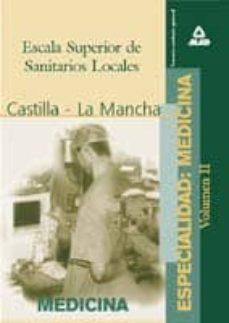 Padella.mx Escala Superior De Sanitarios Locales, Especialidad: Medicina De La Comunidad Autonoma De Castilla-la Mancha (T. 2) Image