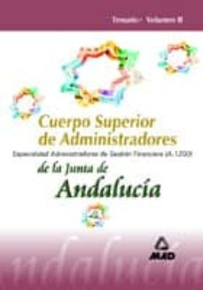 Eldeportedealbacete.es Cuerpo Superior De Administradores De La Junta De Andalucia. Espe Cialidad Administradores De Gestion Financiera (A.1200): Temario (Vol. Ii) Image
