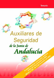 auxiliares de seguridad de la junta de andalucia: temario-9788466541107
