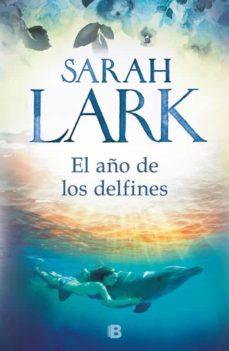 Descarga gratuita de libros electrónicos sin membresía EL AÑO DE LOS DELFINES (Literatura española)