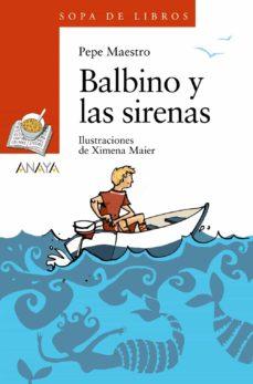 balbino y las sirenas-pepe maestro-9788466777407
