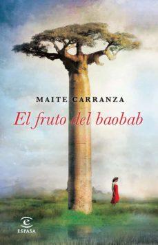 el fruto del baobab-maite carranza-9788467018707