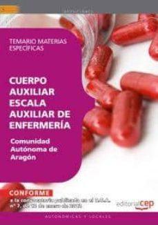 Premioinnovacionsanitaria.es Cuerpo Auxiliar Escala Auxiliar De Enfermeria Comunidad Autonoma De Aragon. Temario Materias Especificas (2ª Ed.) Image