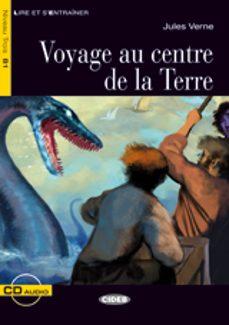 Descargar libros de google book VOYAGE AU CENTRE DE LA TERRE LIVRE + CD