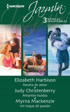 Elmonolitodigital.es Receta De Amor; Amantes Huidos; Un Toque De Pasion Image