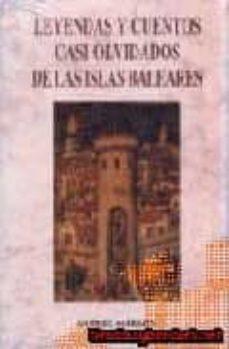leyendas y cuentos casi olvidados de las islas baleares-gabriel sabrafin-9788476515907