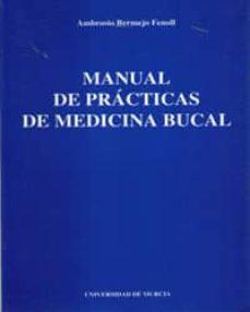 Audiolibros gratis descargar podcasts MANUAL DE PRACTICAS DE MEDICINA BUCAL in Spanish iBook RTF 9788476845707