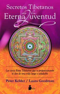 secretos tibetanos de la eterna juventud (ebook)-peter kelder-laura goodman-9788478089307