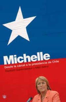 Cdaea.es Michelle: Desde La Carcel A La Presidencia De Chile Image