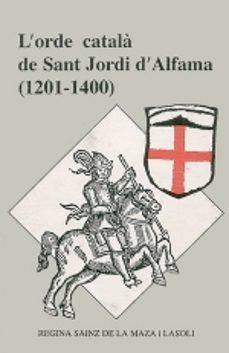 Inmaswan.es L Ordre Catala De Sant Jordi D Alfama (1201-1400) Image