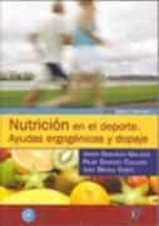 Descargando libros gratis para tu kindle NUTRICION EN EL DEPORTE in Spanish de JOSE MATAIX VERDU, PILAR SANCHEZ COLLADO, JULIO GONZALEZ GALLEGO 9788479787707 iBook CHM PDF