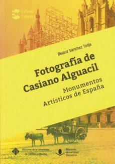 fotografía de casiano alguacil-beatriz sánchez torija-9788481028607