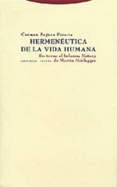 hermeneutica de la vida humana: en torno al informe natorp de mar tin heidegger-carmen segura peraita-9788481645507