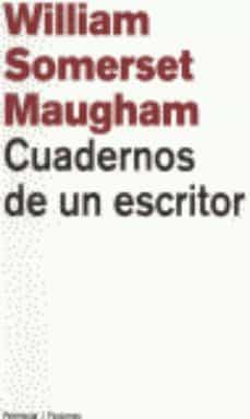 cuadernos de un escritor-william somerset maugham-9788483073407
