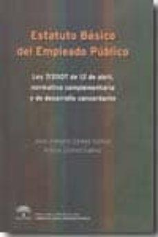 Encuentroelemadrid.es Estatuto Basico Del Empleado Publico: Ley 7/2007 De 12 De Abril, Normativa Complementaria Y De Desarrollo Concordante Image