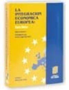 Chapultepecuno.mx La Integracion Economica Europea: Curso Basico (2ª Ed.) Image
