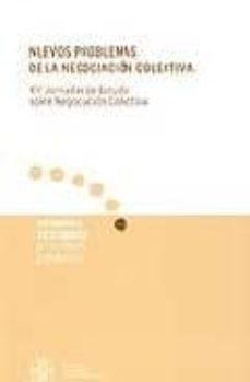 Valentifaineros20015.es Nuevos Problemas De La Negociacion Colectiva: Xvi Jornadas De Est Udio Sobre Negociacion Colectiva Image