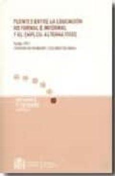 PUENTES ENTRE LA EDUCACION NO FORMAL E INFORMAL Y EL EMPLEO - VV.AA. | Triangledh.org
