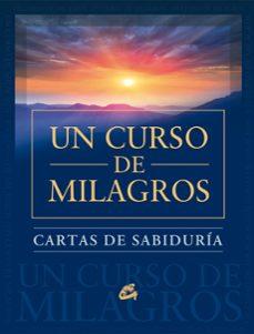 Chapultepecuno.mx Cartas De Sabiduria De Un Curso De Milagros Image