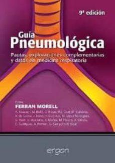 Foro de descarga de libros de Google GUIA PNEUMOLOGICA (9ª ED): PAUTAS, EXPLORACIONES COMPLEMENTARIAS Y DATOS EN MEDICINA RESPIRATORIA en español