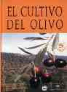Padella.mx El Cultivo Del Olivo (5ª Ed.) Image