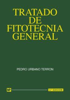 tratado de fitotecnia general-pedro urbano terron-9788484763307