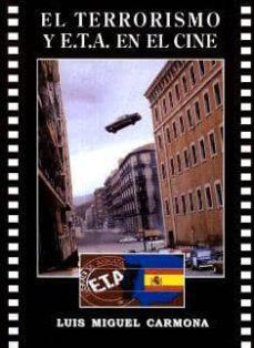 el terrorismo y eta en el cine-luis miguel carmona-9788487754807