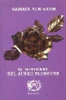el misterio del aureo florecer-samael aun weor-9788488625007