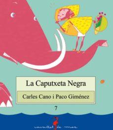 la caputxeta negra-carles cano-paco gimenez-9788489663107