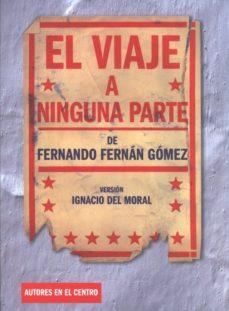 Obtener eBook EL VIAJE A NINGUNA PARTE PDF en español