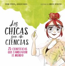 las chicas son de ciencias (epub2) (ebook)-irene civico-sergio parra-9788490439807