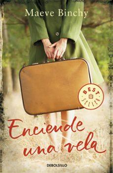 Descarga gratuita de ebooks Scribd ENCIENDE UNA VELA (Literatura española)  de MAEVE BINCHY