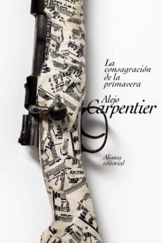 Libro descargado gratis LA CONSAGRACIÓN DE LA PRIMAVERA  in Spanish