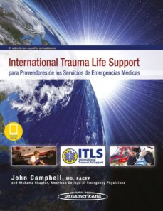Reservar en pdf descargar INTERNATIONAL TRAUMA LIFE SUPPORT PARA PROVEEDORES DE LOS SERVICIOS DE EMERGENCIAS MEDICAS (3ª ED.) in Spanish 9788491105107