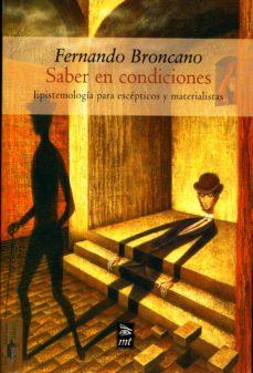 SABER EN CONDICIONES EBOOK | FERNANDO BRONCANO | Descargar libro PDF o EPUB  9788491142607