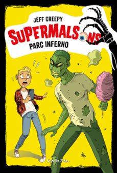 https://www.casadellibro.com/libro-supermalsons-parc-inferno/9788491377207/9021238